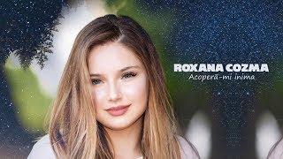 Roxana Cozma - Acopera-mi inima (Official Music Video)