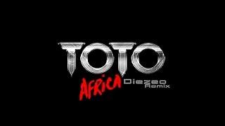 Africa [Diezeo Remix]