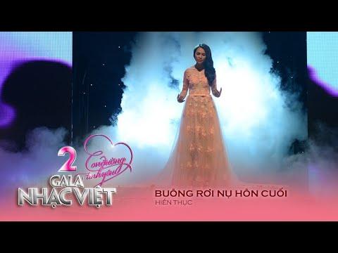 Buông Rơi Nụ Hôn Cuối - Hiền Thục (Gala Nhạc Việt 2 - Con Đường Tình Yêu)