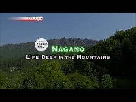 NHK - Cycle Around Japan - Nagano Life Deep in the Mountains (2017)