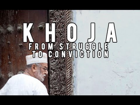 Khoja: from Struggle to Conviction