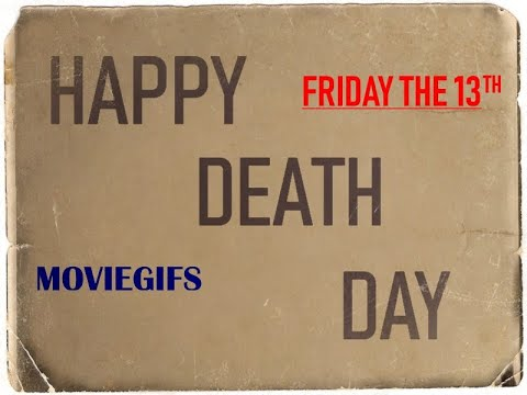 Friday the 13th Happy Death Day
