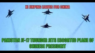 xi jinping leaves for china pak air force jf 17 thunder jets escorted plane of chinese president