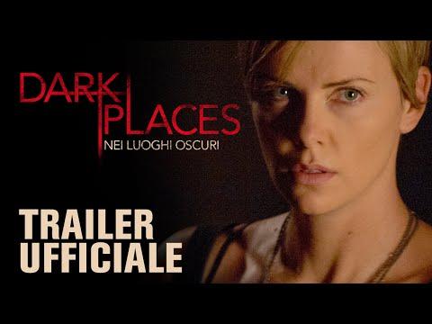 DARK PLACES - Nei luoghi oscuri   Trailer italiano ufficiale