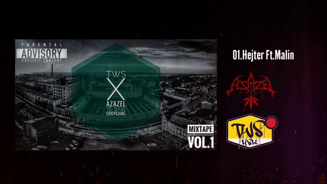 Azazel x TWS - Hejter (ft.Malin)