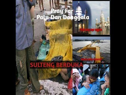 Lagu untuk SULTENG. PRAY FOR SULTENG PALU, SIGI DAN DONGGALA