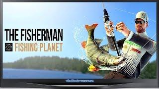 Рибалка The Fisherman – Fishing Planet Стартувала