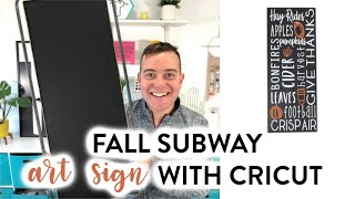 FALL SUBWAY ART SIGN WITH CRICUT!