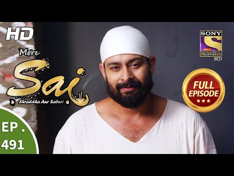 Mere Sai - Ep 491 - Full Episode - 12th August, 2019