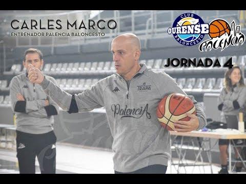 J.4 Previa Carles Marco Vs Club Ourense Baloncesto