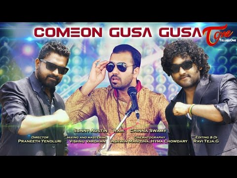 COMEON GUSA GUSA | Telugu Hip Hop Music Video | Sunny Austin, Ram, Chinna Swamy - TeluguOne
