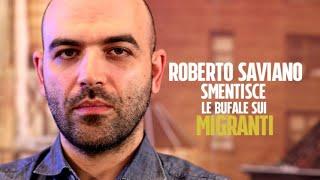 Roberto Saviano smonta le 10 bufale sui migranti