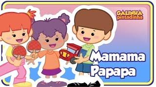 Mamama Papapa - DVD Galinha Pintadinha 3 - OFICIAL