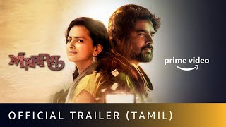 Maara - Official Trailer 4K (Tamil) | R Madhavan, Shraddha | Dhilip |Amazon Original Movie | Jan 8