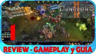 Dungeons 2 GUÍA con REVIEW y GAMEPLAY EPISODIO 1