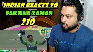 Indian Reacts to Fakhar Zaman Double Century 210 Against Zimbabwe