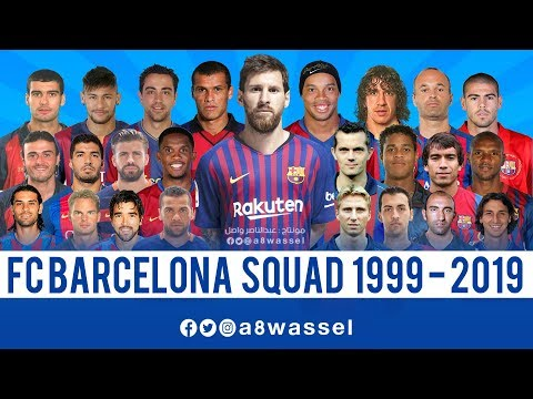 Barcelona Squad - from 1999 to 2019 HD In English