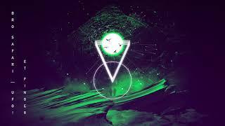 Bro Safari & UFO! - ET Finger (Official Audio) Video