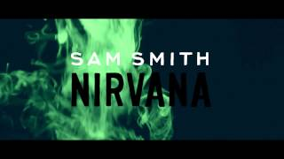 Sam Smith - Nirvana (Audio)