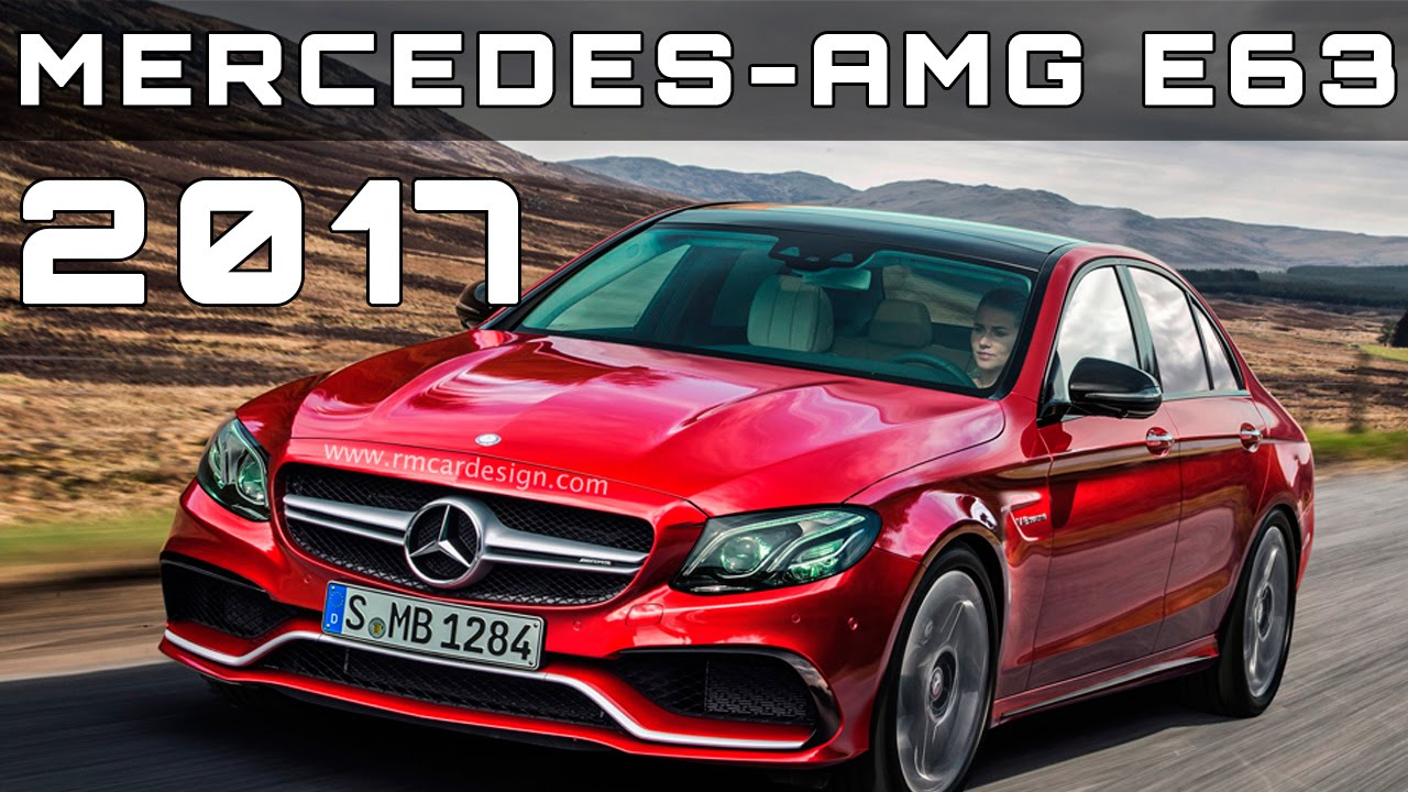 new 2017 mercedes amg e63 review rendered price specs release date youtube. Black Bedroom Furniture Sets. Home Design Ideas