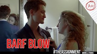 Barf Blow - #TheAssignment - Season 2