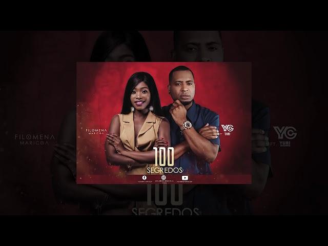 Filomena Maricoa feat. Yuri da Cunha - 100 Segredos (Audio Oficial 2019)