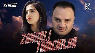 Zaharli tomchilar (o'zbek serial) | Захарли томчилар (узбек сериал) 35-qism