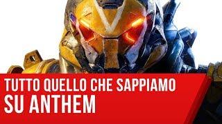 Anthem: il nuovo gioco di BioWare, tutto quello che dovete sapere
