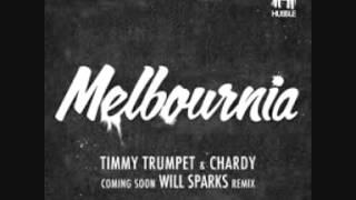 Скачать Melbournia Chardy Timmy Trumpet Will Sparks Edit