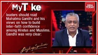 Rajdeep's My Take On 'Hindu Pak' Remark : Appeals Indian Leaders To Read Mahatma Gandhi