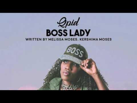 QPID-  Boss Lady (Saint Lucia Carnival 2017)