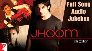 Jhoom - Ali Zafar - Audio Jukebox