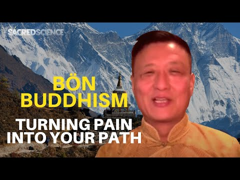 Tenzin Wangyal Rinpoche - Turning Your Pain Into Your Path