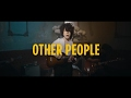 Download LP - Other People [Official ] MP3 song and Music Video