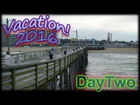 Our Vacation 2016: Virginia Beach 2!