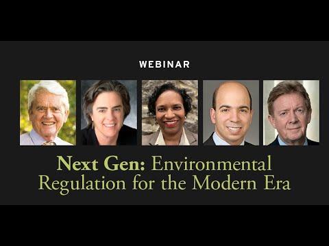 Next Gen-- Environmental Regulation for the Modern Era