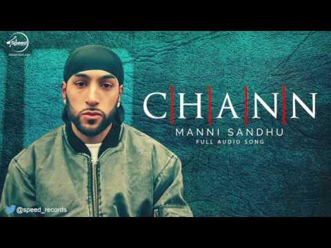 Chann Full Audio Song  Manni Sandhu Feat Gabbar Laddu  Punjabi Hits 2016