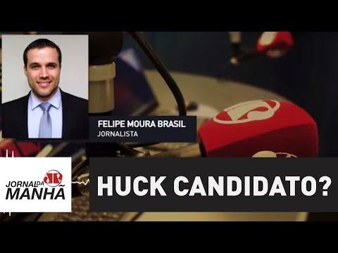 Notícia de ontem, hoje e amanhã: Huck candidato? | Felipe Moura Brasil