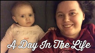 A Day In The Life•Stay At Home Mom•