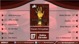 Hasan Kılıçatan - Hakka Zikreder