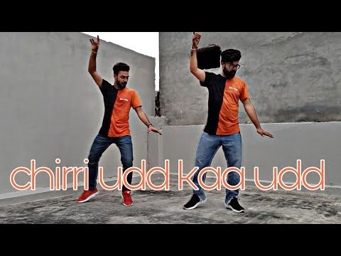 Chirri Udd Kaa Udd - Parmish Verma | Dance Choreography | Dheeraj Utreja | Rishabh Kalra