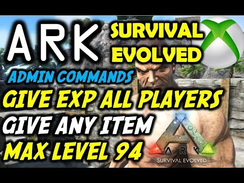 Ark Survival Evolved: Give All Players EXP/Max Level 94 + Any Item Tutorial  (Xbox One)