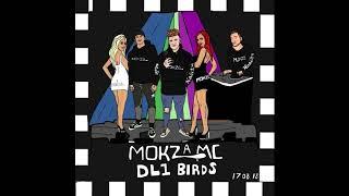 Mokza - DL1 BIRDZ