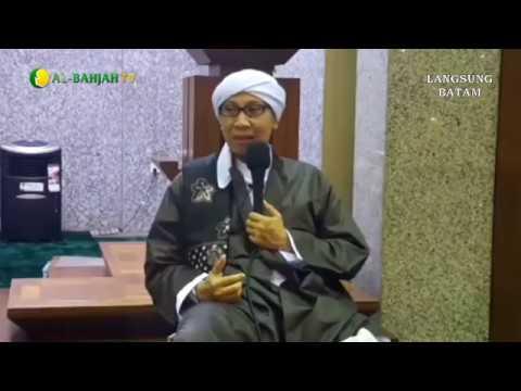 Majelis Al-Bahjah Batam Bersama Buya Yahya | 25 Rabiul Awal 1439 H / 13 Desember 2917