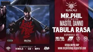 MR.PHIL ft. MASITO, DANNO - TABULA RASA