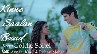 Kinne Saalan Baad(Lyrics) | New Punjabi romantic song | Goldie Sohel new song April 2021