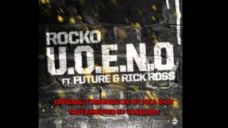 Rocko - U.O.E.N.O. [Instrumental w. Hook][BEST ON YouTube]