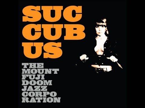 The Mount Fuji Doomjazz Corporation - Succubus (Full Album)