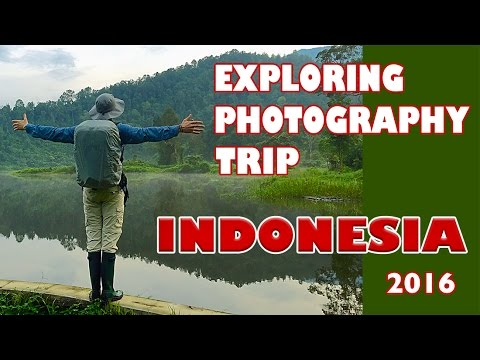 Exploring Photography in INDONESIA 2016