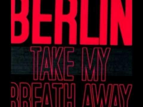 Berlin - Take my breath away ( Dawba REMIX )